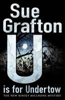U Is For Undertow:Book by Author-Sue Grafton