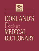 Dorland's Pocket Medical Dictionary: Book by Dorland