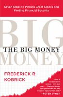 The Big Money: Book by Frederick R. Kobrick