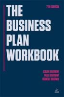 The Business Plan Workbook: The Definitive Guide to Researching Writing Up and Presenting a Winning Plan: Book by Colin Barrow , Paul Barrow , Robert Brown