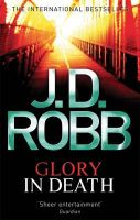 Glory in Death:Book by Author-J. D. Robb