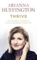 Thrive: Book by Arianna Huffington