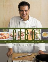 Cibo: Anybody's Guide to Italian Cooking: Book by Michael Ponzio