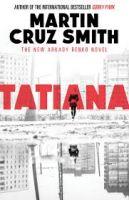 Tatiana: Book by Martin Cruz Smith