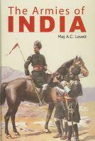 The Armies of India: Book by G. F. Major MacMunn