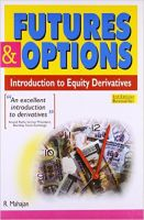 Futures & Options : Introduction To Equity Derivatives PB (English) 3rd Edition (SC): Book by R Mahajan