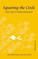 Squaring the Circle:  Seven Steps to Indian Renaissance: Book by APJ Abdul Kalam , Arun Tiwari