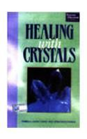Healing with Crystals:Book by Author-Pamela Louise Chase