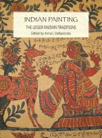 Indian Painting: The Lesser Known Traditions: Book by Edited by Anna L Dallapiccola