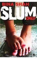Slumchild: Book by Bina Shah