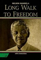Long Walk to Freedom: The Autobiograpy of Nelson Mandela with Connections: Book by Nelson Mandela