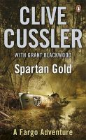 Spartan Gold: FARGO Adventures #1:Book by Author-Clive Cussler