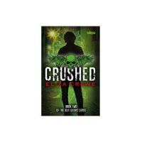 Crushed: Book by Eliza Crewe