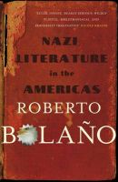 Nazi Literature In The Americas:Book by Author-Roberto Bolano