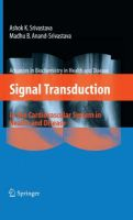 Signal Transduction in Cardiovascular System Health and Disease: Book by Ashok K. Srivastava , Madhu B. Anand-Srivastava