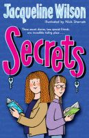 Secrets: Book by Jacqueline Wilson , Nick Sharratt