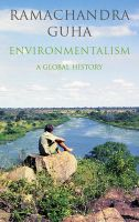 Environmentalism: A Global History: Book by Ramachandra Guha