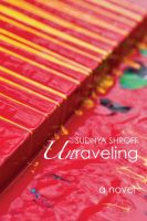 Unraveling:Book by Author-Sudnya Shroff