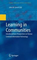 Learning in Communities: Interdisciplinary Perspectives on Human Centered Information Technology: Book by John M. Carroll