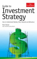 Guide to Investment Strategy: How to Understand Markets, Risk, Rewards and Behaviour:Book by Author-Peter Stanyer