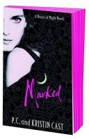Marked:Book by Author-P. C. Cast , Kristin Cast