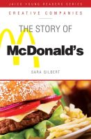 The Story of McDonald's  : Book by Sara Gilbert