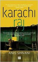 Karachi Raj: Book by Anis Shivani