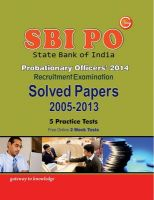 SBI P O Solved Papers(2005-2013) Includes 5 Practice Tests & Free Online Mock Tests