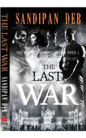 The Last War: Book by Sandipan Deb