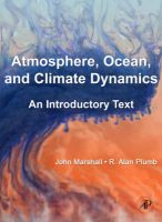 Atmosphere, Ocean and Climate Dynamics: An Introductory Text: Book by John Marshall