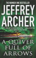 A Quiver Full of Arrows: Book by Jeffrey Archer
