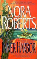 Inner Harbor: Book by Nora Roberts