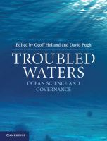 Troubled Waters: Ocean Science and Governance: Book by Geoffrey Holland , David Pugh