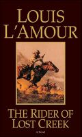 The Rider of Lost Creek:Book by Author-Louis L'Amour