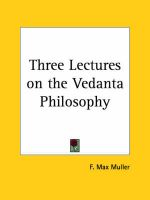 Three Lectures on the Vedanta Philosophy (1894): Book by F. Max Muller