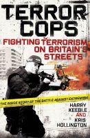 Terror Cops: Book by Harry Keeble