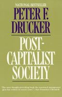 Post-Capitalist Society: Book by Peter F. Drucker