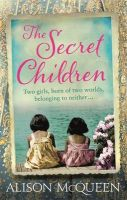 The Secret Children:Book by Author-Alison McQueen