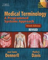Medical Terminology: A Programmed Systems Approach Revised: Book by Jean Tannis Dennerll