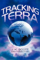 Tracking Terra: Book by J K Scott