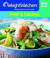 Weight Watchers Mini Series: Fresh and Fabulous