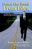 Down the Road from Eden: Book by Pat Roberts
