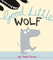 Good Little Wolf: Book by Nadia Shireen