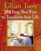 Lillian Too's 198 Feng Shui Ways to Transform Your Life:Book by Author-Lillian Too