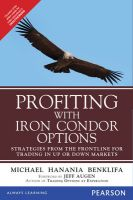 Profiting With Iron Condor Option:Book by Author-Benklifa