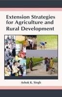 Extension Strategies For Agriculture and Rural Development: Book by Singh, Ashok K.