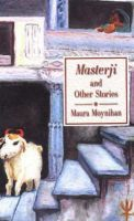 MASTERJI AND OTHER STORIES: Book by Maura Moynihan
