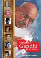 Mahatma Gandhi and Cinema:Book by Author-Jay Prakash Chowksey