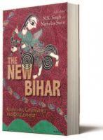 The New Bihar: Book by Nicholas Stern , N. K. Singh
