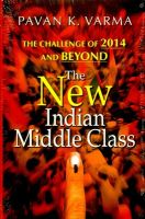 The New Indian Middle Class: Book by Pavan K. Varma